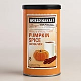 Shop it: World Market Pumpkin Spice Cocoa Mix ($6)