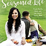 The Seasoned Life Cookbook