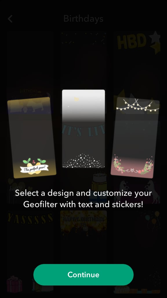 You'll get another walkthrough this time of how you can customise your geofilter.