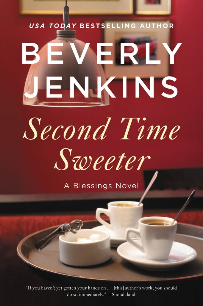 Second Time Sweeter by Beverly Jenkins | Best New Romance