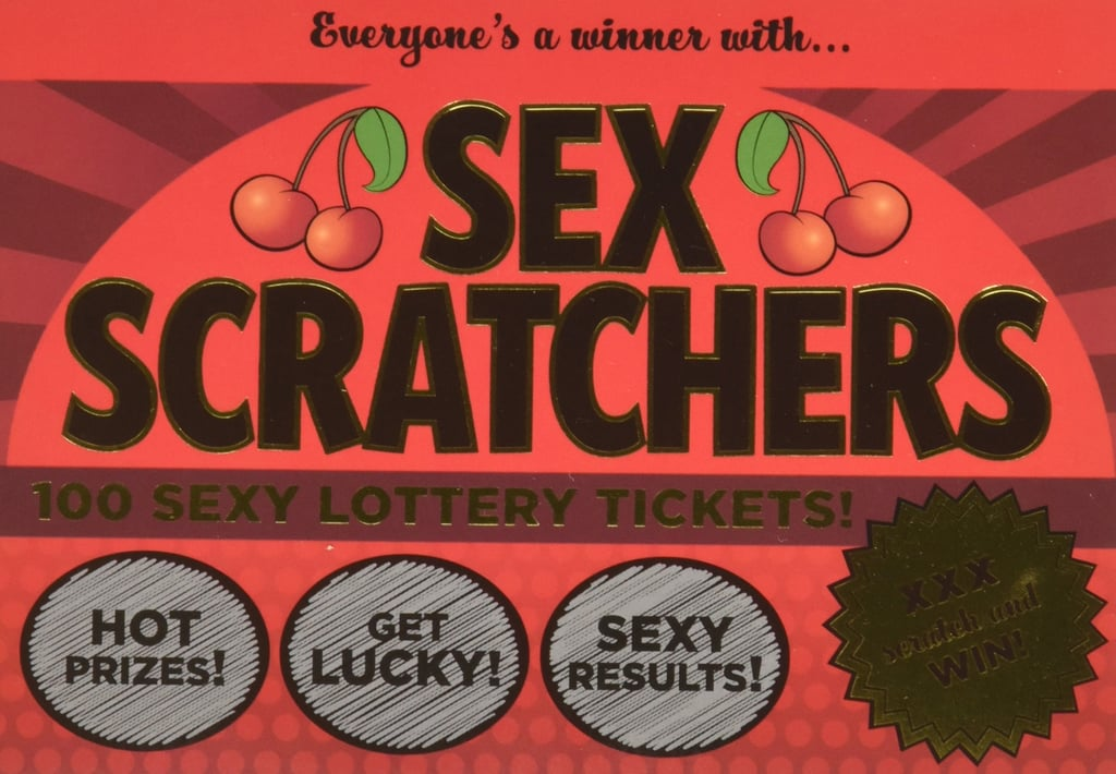 Sex Scratchers: 100 Sexy Lottery Tickets to Scratch and Win!