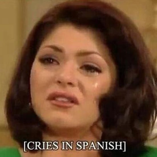 Reasons to Use the Crying in Spanish Meme