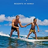 Best Family Resorts in Hawaii