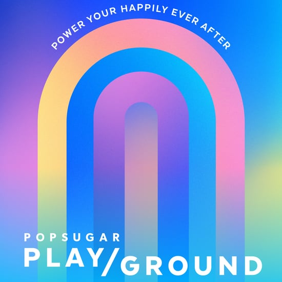POPSUGAR Play/Ground 2019 Health and Wellness Lineup
