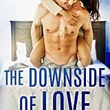 The Downside of Love, Out July 5