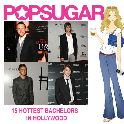 PopSugar's 15 Hottest Bachelors in Hollywood