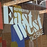 Welcome to Refinery29's East West tag sale.