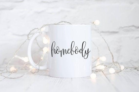 Homebody Mug ($14)