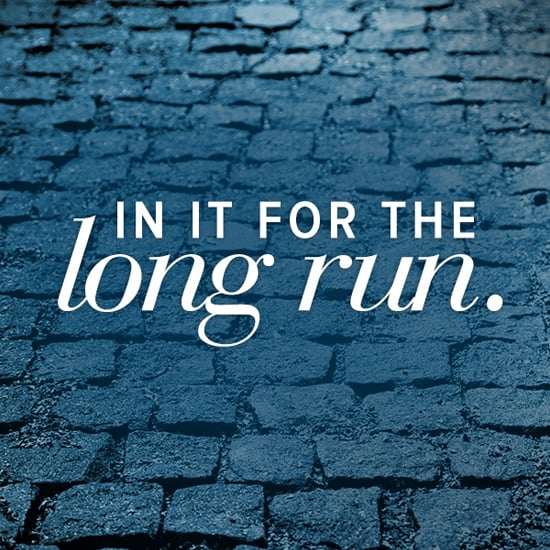 Monday Motivational Quote: In in For the Long Run