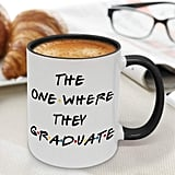 Funny Graduation Coffee Mug