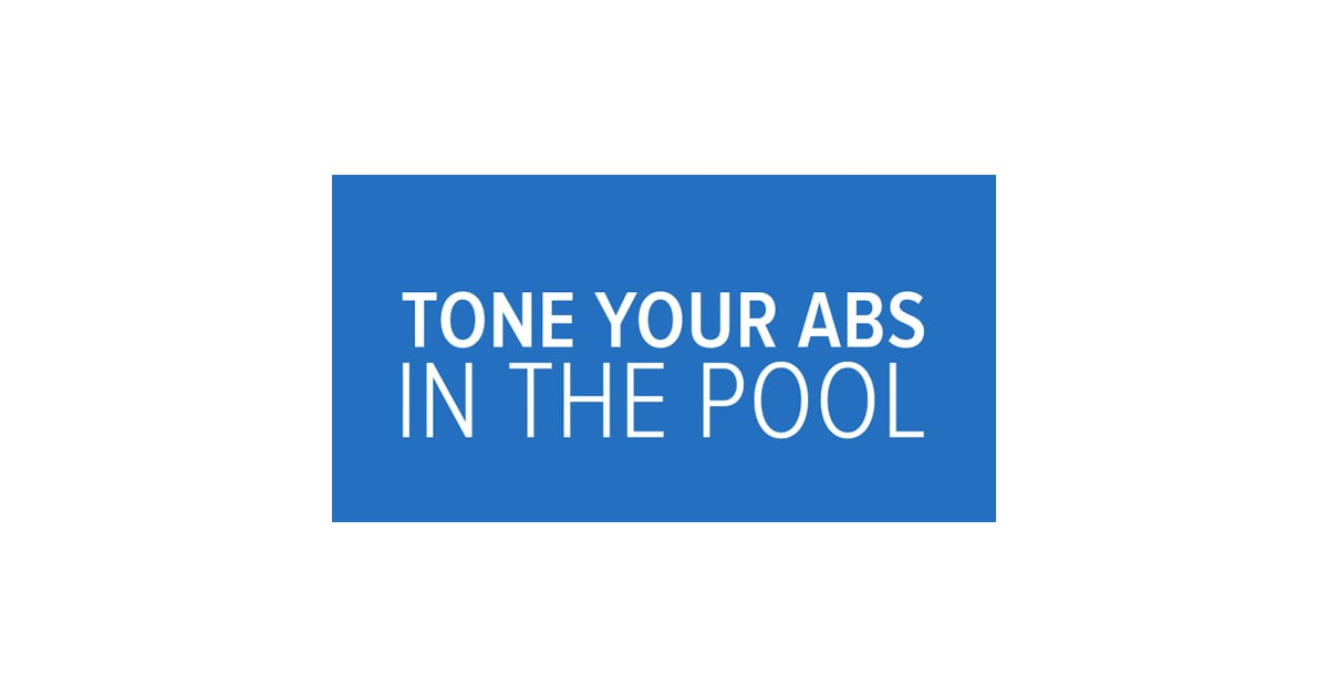 Pool Workout For Abs and Core   POPSUGAR Fitness