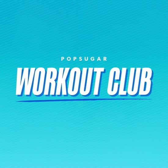 POPSUGAR Workout Club Facebook Group