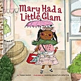 Mary Had a Little Glam