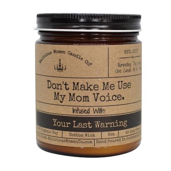 This Candle Is For When You Don't Want to Use Your Mom Voice