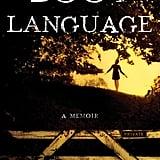 Boot Language: A Memoir by Vanya Erickson