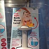 "The ""Just Right"" Bath Water Level fits right in a tub's drain to ensure that parents don't overfill a tub with water that's too deep for tots."