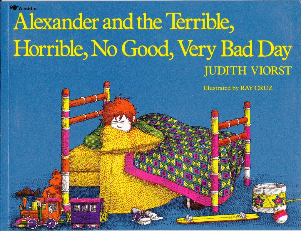 For 4-Year-Olds: Alexander and the Terrible, Horrible, No Good, Very Bad Day