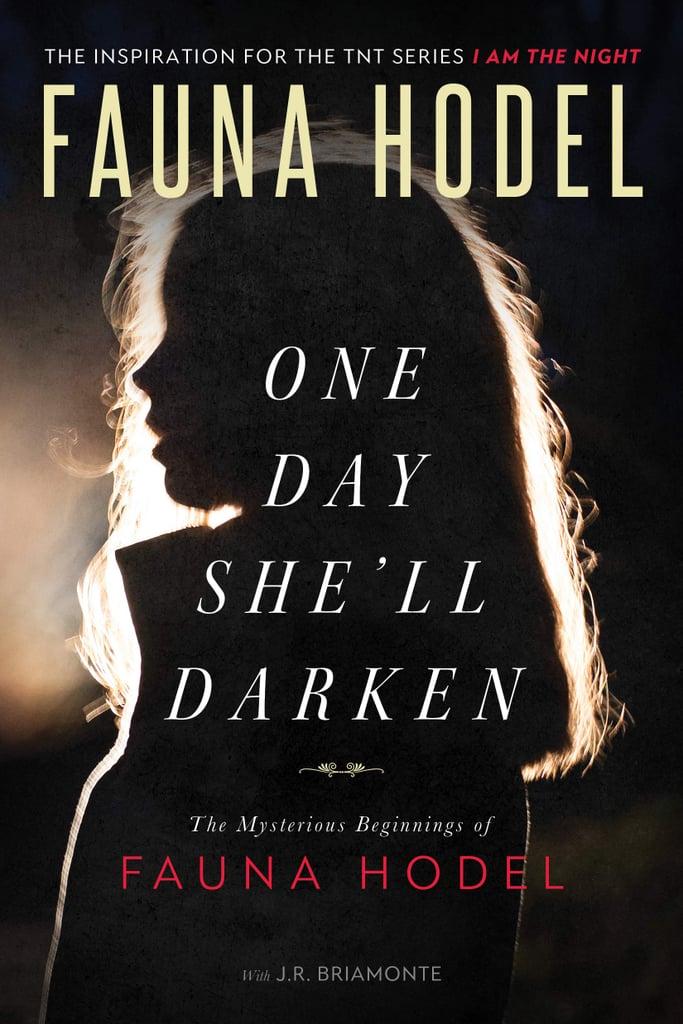 One Day She'll Darken