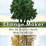 Change Maker by Rebecca Austill-Clausen