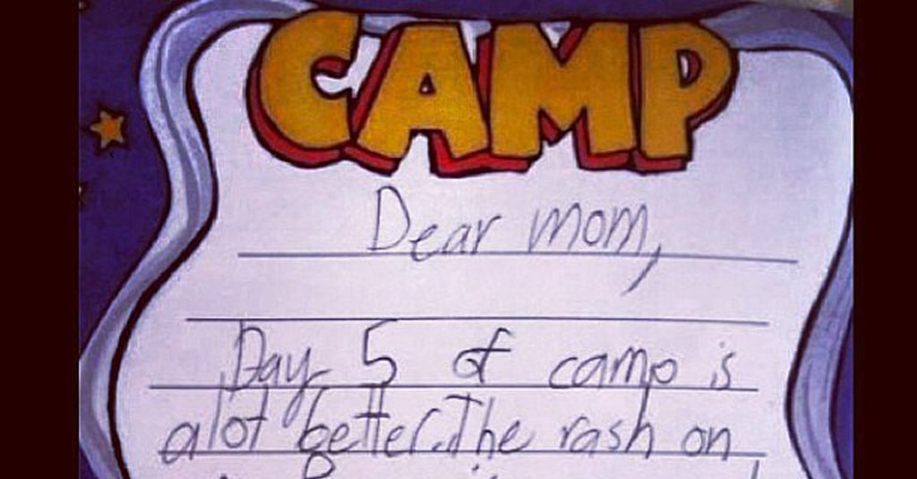 16 Overly-Dramatic Letters Kids Wrote Home From Summer Camp