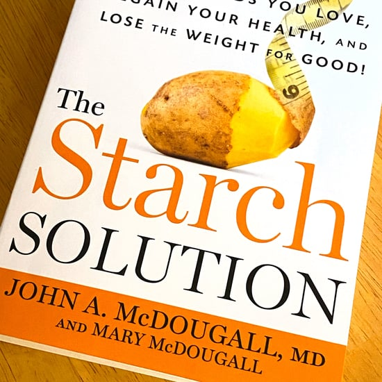 What Is the Starch Solution Diet?