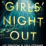 Girls' Night Out by Liz Fenton and Lisa Steinke, Out July 24