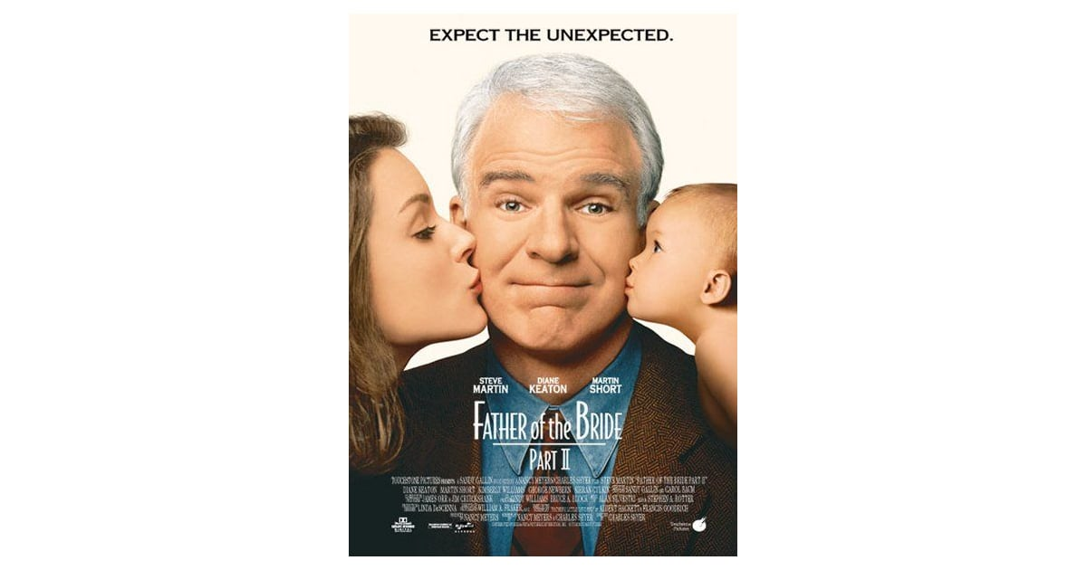 father of the bride ii 1995 movies to watch while