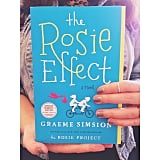 """Can't wait to read the sequel to The Rosie Project — The Rosie Effect!"""