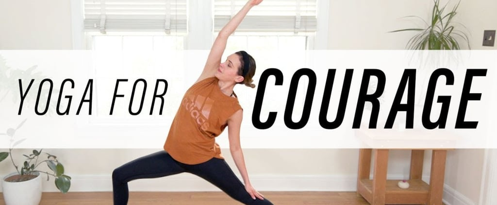 Yoga With Adriene Yoga For Courage Review