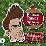 """Mi Regalo Favorito"" by Prince Royce"