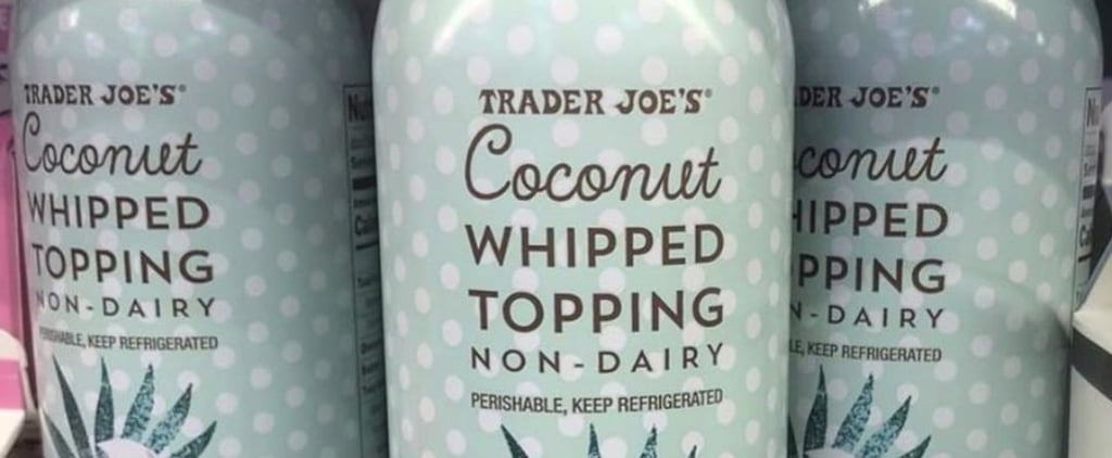 Trader Joe's Nondairy Coconut Whipped Cream