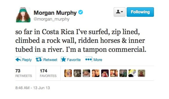 @morgan_murphy feels like she's in a tampon commercial.