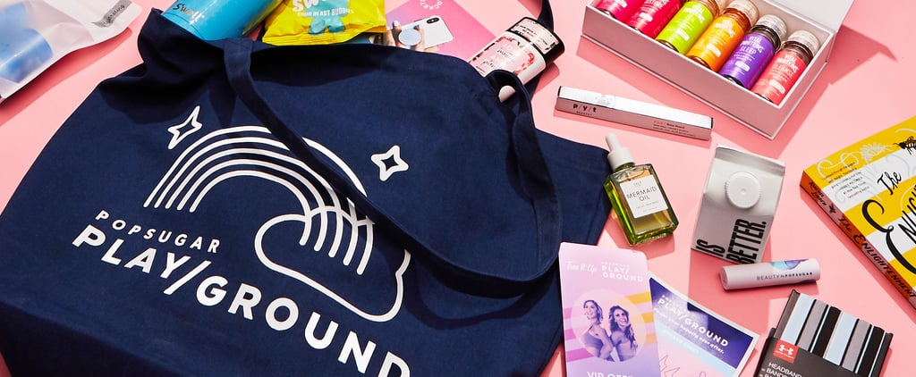 POPSUGAR Playground VIP Bag and Products 2019