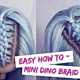 Mini Dino Braids