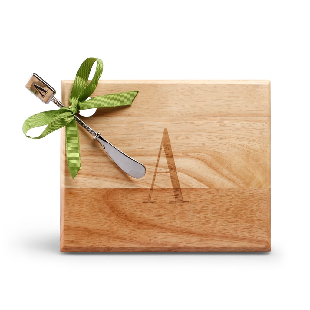 For the hostess with the mostess, give her this C Wonder monogram cheese board with spreader ($22). Simple, yet so chic.