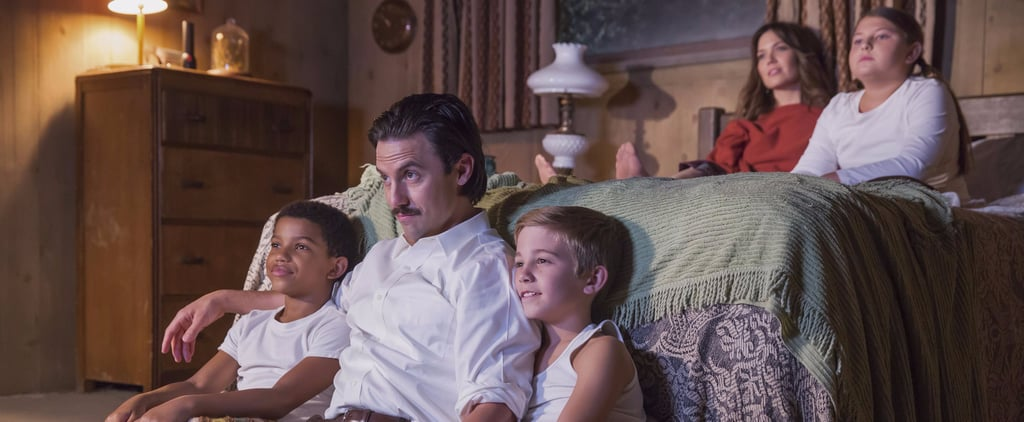 12 TV Shows That Can Fill That This Is Us-Shaped Hole in Your Heart