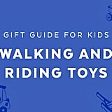 Best Walking and Riding Toys for 2-Year Olds in 2018