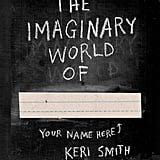 The Imaginary World Of . . .  ($11)