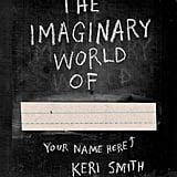 The Imaginary World Of . . .  ($13)