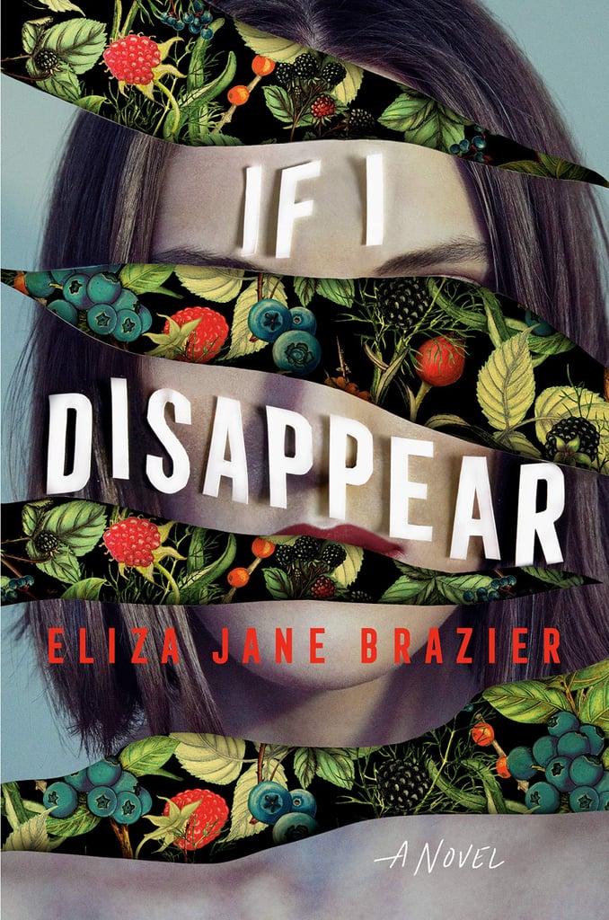 If I Disappear by Eliza Jane Brazier