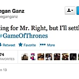 We have one word for you, @meganganz: Hodor.