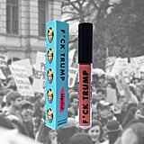 Lipslut F*ck Trump Liquid Lipstick