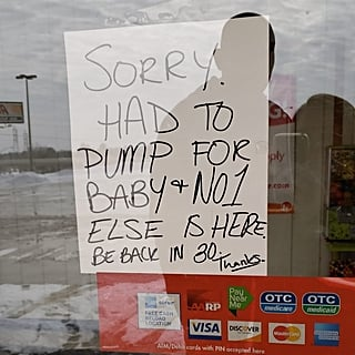 Working Mom Puts Pump Break Sign Up at Dollar Store