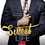 Sweet Life, Out Dec. 12