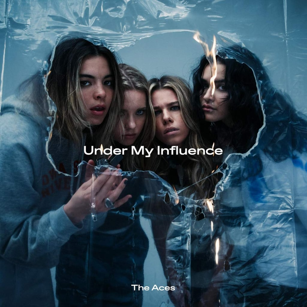 Under My Influence by The Aces
