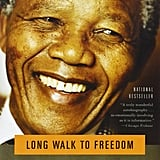 July 2018 — Long Walk to Freedom by Nelson Mandela