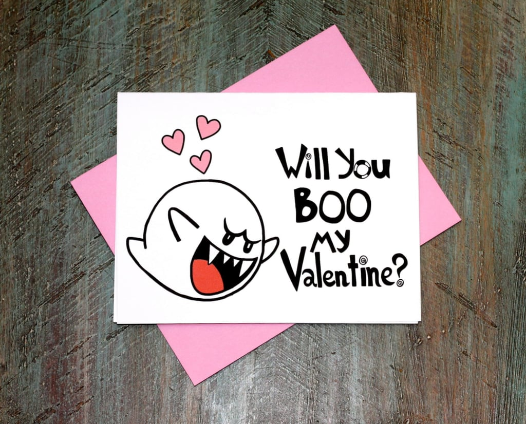 Super Mario fans, this will you boo my valentine card ($4) is just what you were looking for.