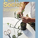 Plant Society by Jason Chongue, $29.99