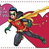 If you like Robin and cheesy jokes, buy Young Romance book ($18) to get this valentine.