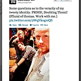 Avengers director Joss Whedon became a member of the Twitterati and took over the Much Ado About Nothing film's account. Things got hairy.